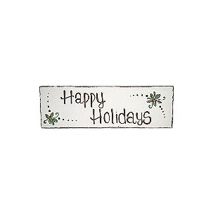 Placa Retangular Branca de Madeira Provençal Feita a Mão - Happy Holidays - Coleção Rústica