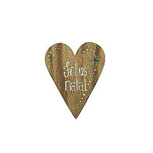 Placa de Madeira Coração em Anelina - Feliz Natal - Coleção Rústica