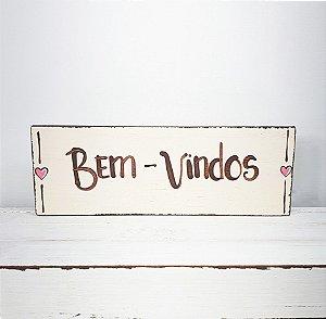 Placa de Madeira Provençal Bege Feita a Mão - Bem-Vindos 17cmx6cm