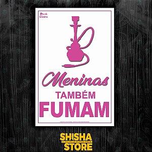 MENINAS TAMBÉM FUMAM
