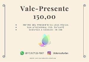 Vale-presente DF R$ 150,00