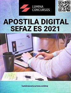 Apostila SEFAZ ES 2021 Auditor Fiscal da Receita Estadual