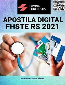 Apostila FHSTE RS 2021 Técnico em Tecnologia da Informação