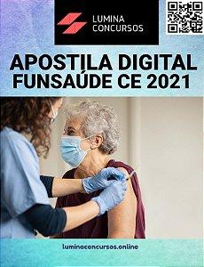 Apostila FUNSAÚDE CE 2021 Auditor Administrativo