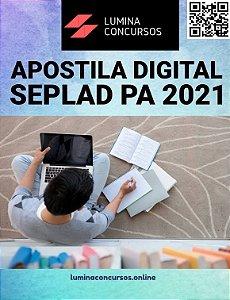 Apostila SEPLAD PA 2021 Técnico em Gestão Pública Psicologia