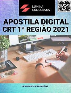 Apostila CRT 1ª REGIÃO 2021 Assistente Administrativo
