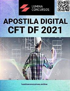 Apostila CFT DF 2021 Assistente Administrativo I