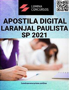Apostila PREFEITURA DE LARANJAL PAULISTA SP 2021 Agente Fiscal de Posturas