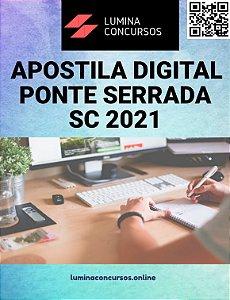 Apostila PREFEITURA DE PONTE SERRADA SC 2021 Professor de Educação Física