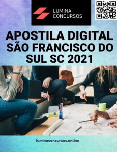 Apostila PREFEITURA DE SÃO FRANCISCO DO SUL SC 2021 Professor de Ensino Fundamental I