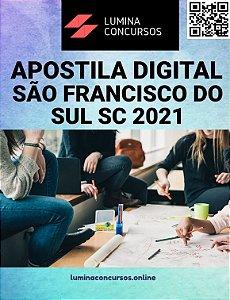 Apostila PREFEITURA DE SÃO FRANCISCO DO SUL SC 2021 Professor de Geografia