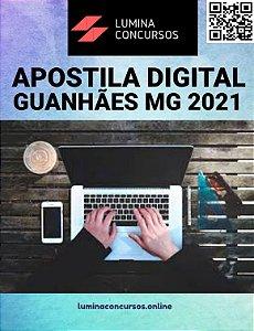 Apostila PREFEITURA DE GUANHÃES MG 2021 Técnico de Contabilidade