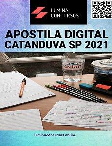 Apostila PREFEITURA DE CATANDUVA SP 2021 Professor II Arte