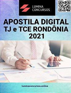 Apostila TJ e TCE RONDÔNIA 2021 Analista Judiciário Contador