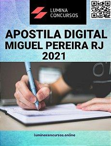 Apostila PREFEITURA DE MIGUEL PEREIRA RJ 2021 Farmacêutico