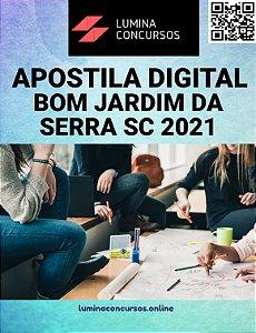 Apostila PREFEITURA DE BOM JARDIM DA SERRA SC 2021 Técnico Administrativo