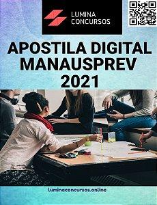 Apostila MANAUSPREV 2021 Analista Previdenciário Ciências Atuariais