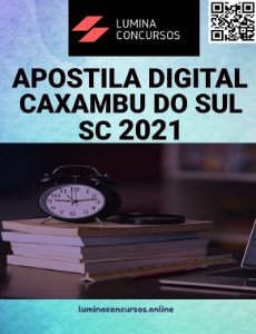 Apostila PREFEITURA DE CAXAMBU DO SUL SC 2021 Psicólogo