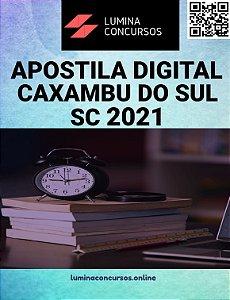 Apostila PREFEITURA DE CAXAMBU DO SUL SC 2021  Técnico em Saúde Pública