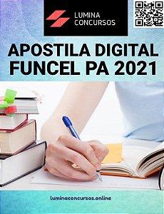 Apostila FUNCEL PA 2021 Agente de Serviços Administrativos