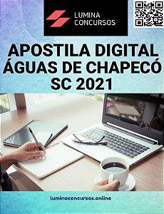 Apostila PREFEITURA DE ÁGUAS DE CHAPECÓ SC 2021 Agente de Combate às Endemias