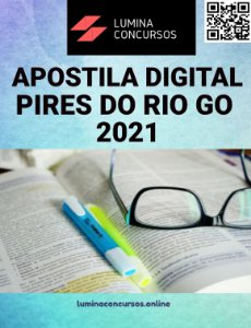 Apostila PREFEITURA DE PIRES DO RIO GO 2021 Procurador Jurídico do Município