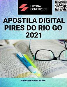 Apostila PREFEITURA DE PIRES DO RIO GO 2021 Professor Nível I