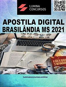 Apostila PREFEITURA DE BRASILÂNDIA MS 2021 Professor de Inglês