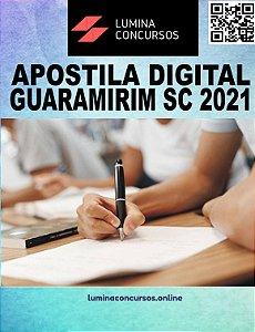 Apostila PREFEITURA DE GUARAMIRIM SC 2021 Professor de Geografia