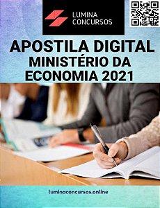 Apostila MINISTÉRIO DA ECONOMIA 2021 Administração, Economia, Contabilidade ou Direito