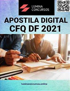 Apostila CFQ DF 2021 Analista Superior - Geral