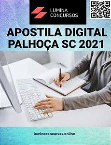 Apostila PREFEITURA DE PALHOÇA SC 2021 Pedagogo