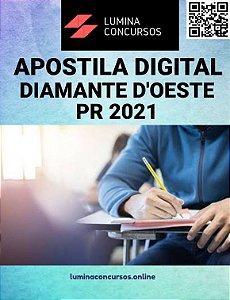 Apostila PREFEITURA DE DIAMANTE D'OESTE PR 2021 Psicólogo