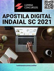 Apostila PREFEITURA DE INDAIAL SC 2021 Auxiliar Administrativo