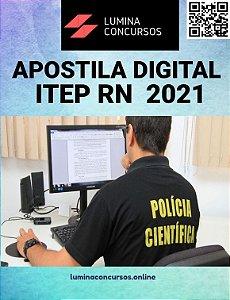 Apostila ITEP RN 2021 Perito Criminal Geral