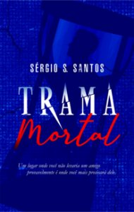 Trama Mortal