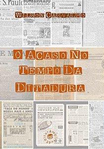 O Acaso no Tempo da Ditadura