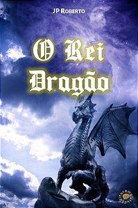 O Rei Dragão