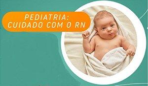 Pediatria: Cuidado com o RN