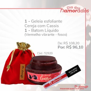 Geleia Esfoliante Cereja com Cassis + Baton liq. Vermelho Vibrante