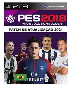 PATCH ATUALIZAÇÃO PES 2018 - MARÇO 2021 ( NÃO É O JOGO)