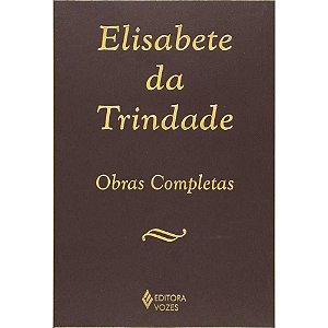 Elisabete da Trindade Obra Completa Carmelita Descalça