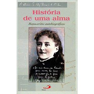 História de Uma Alma - Manuscritos Autobiográficos