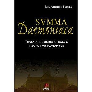 Summa Daemoniaca Tratado de Demonologia e Manual de Exorcitas
