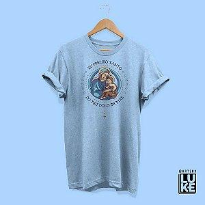 Camiseta Baby Look Eu Preciso Tanto