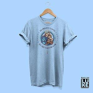 Camiseta Eu Preciso Tanto