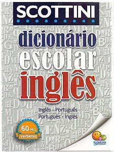 Dicionário Escolar Inglês/Português Scottini 60 MIL verbetes