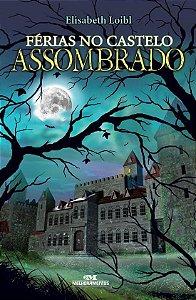 FERIAS NO CASTELO ASSOMBRADO