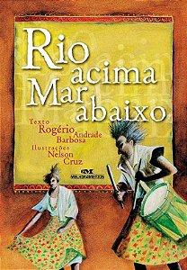 RIO ACIMA, MAR ABAIXO