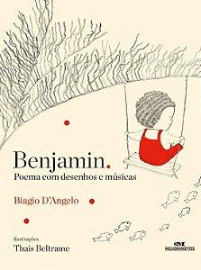 BENJAMIN POEMA COM DESENHOS E MUSICAS (N.O.)